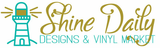 Shine Daily Designs & Vinyl Market, LLC